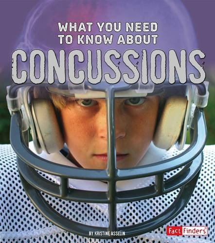 What You Need to Know about Concussions (Focus on Health) PDF