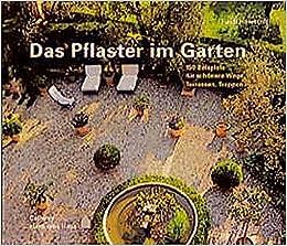 Rund Ums Haus Das Pflaster Im Garten 150 Beispiele Fur Schonere