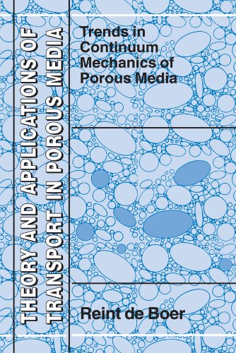 Trends in Continuum Mechanics of Porous Media (Theory and Applications of Transport in Porous Media)