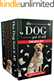 The Dog Got It All: The Box Set