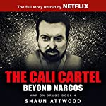 The Cali Cartel: Beyond Narcos | Shaun Attwood