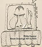 img - for Philip Guston: Nixon Drawings: 1971 & 1975 book / textbook / text book
