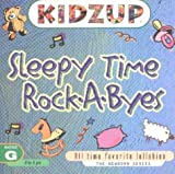 Sleepy Time Rock-A-Byes (Kidzup Lullabies)