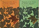 img - for Manual of the Trees of North America Volume One and Two book / textbook / text book