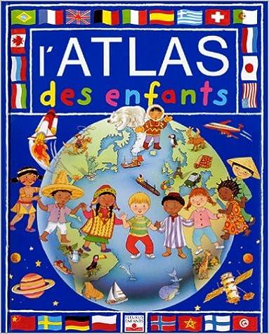 Manuels en format pdf à télécharger L'Atlas des enfants by Jane Delaroche PDF FB2