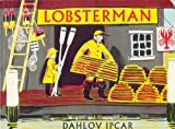 Lobsterman, Dahlov Ipcar, 0892720328