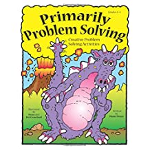 Primarily Problem Solving: Creative Problem Solving Activities