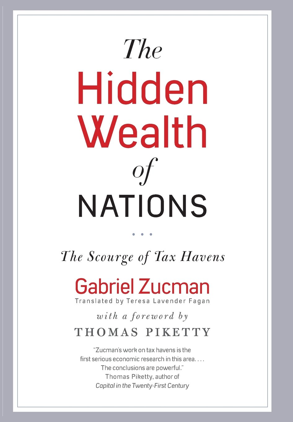 The Hidden Wealth of Nations: The Scourge of Tax Havens (Inglés) Tapa dura – 29 sep 2015
