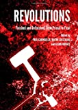 Revolutions: Finished and Unfinished, from Primal to Final, , 1443840394