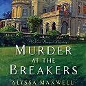 Murder at the Breakers Audiobook by Alyssa Maxwell Narrated by Eva Kaminsky
