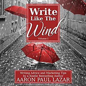 Write Like the Wind: Volume 1 Audiobook