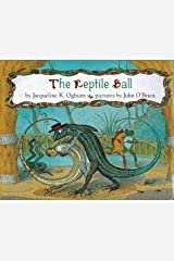The Reptile Ball Hardcover