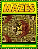 The Giant Book of Mazes, Jeffrey A. O'Hare, 1563976757