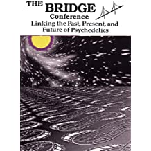 The Bridge Psychedelic Conference 1991 Compilation