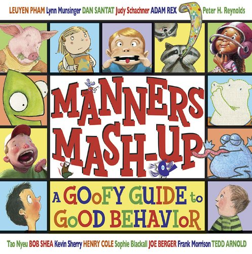 Manners Mash-Up: A Goofy Guide to Good Behavior