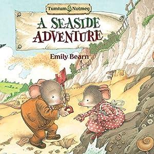 Tumtum and Nutmeg: A Seaside Adventure Audiobook