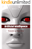 Artificial Intelligence: Theory & Practice (English Edition)