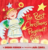 The Best Christmas Pageant Ever, Barbara Robinson, 0060890746