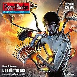 Der fünfte Akt (Perry Rhodan 2690)