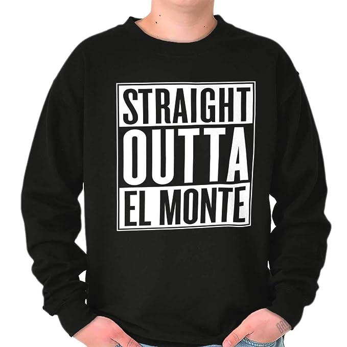 Classic teaze Straight Outta el Monte, CA ciudad Funny Movie T Shirt Sudadera Idea de regalo - negro -: Amazon.es: Ropa y accesorios
