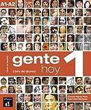 Gente hoy. Libro del alumno. Per le Scuole superiori. Con CD Audio. Con espansione online: Gente Hoy 1 Libro Del Alumno + CD