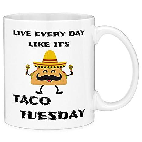Amazon.com   ZMvise Live Every Day Like It\'s Taco Tuesday ...