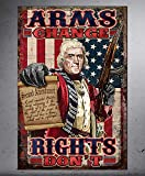 Triumph Wear - TRIUMPHWEAR Arms Change Rights Don't - 2nd Second Amendment - 12x18 wall poster decals (12'' W X 18'' H)