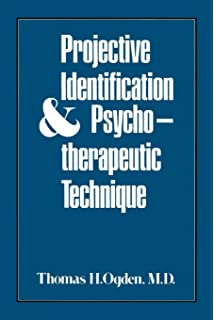Splitting & Projective Identification: James S  Grotstein