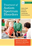 Treatment of Autism Spectrum Disorders: Evidence-Based Intervention Strategies for Communication and Social Interactions (CLI)