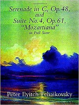 Tchaikovsky: Serenade in C, Op. 48 and Suite No. 4, Op. 61