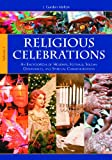 img - for Religious Celebrations [2 Volumes]: An Encyclopedia of Holidays, Festivals, Solemn Observances, and Spiritual Commemorations: Religious Celebrations: ... Observances, and Spiritual Commemorations book / textbook / text book