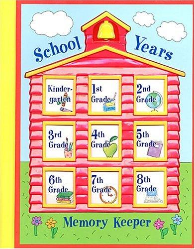 Read Online School Years Memory Keeper pdf