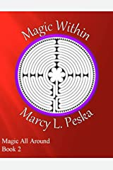 Magic Within (Magic All Around Book 2) Kindle Edition