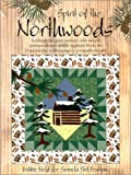 img - for Spirit of the Northwoods book / textbook / text book