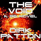 The Void: A 36 Novel (Volume 2) | Dirk Patton