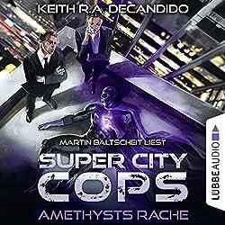 Amethysts Rache (Super City Cops 1)