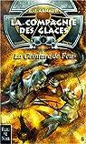 La Compagnie des Glaces, nouvelle époque, tome 1 : La Ceinture de Feu par Arnaud