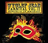 Carnival Vol. II: Memoirs Of An Immigrant