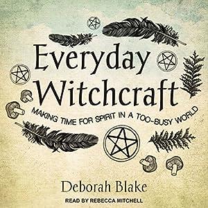 Everyday Witchcraft Audiobook