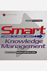 Smart Things to Know About, Knowledge Management Paperback