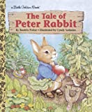 The Tale of Peter Rabbit, Beatrix Potter and Golden Books Staff, 0307030717