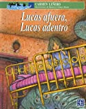 Lucas Afuera, Lucas Adentro, Carmen Leñero, 968165434X