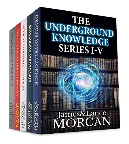 THE UNDERGROUND KNOWLEDGE SERIES I-V (Genius Intelligence / Antigravity Propulsion / Medical Industrial Complex / The Catcher in the Rye Enigma / International (Industrial Series Box)