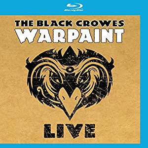 THE BLACK CROWES - WAR PAINT LIVE [Blu-ray]