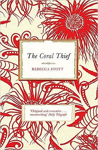 The Coral Thief: Amazon.co.uk: Stott, Rebecca: 9780753827109: Books