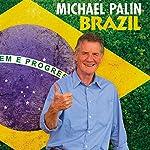 Brazil | Michael Palin