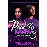 Paid in Karma 3: Love and War
