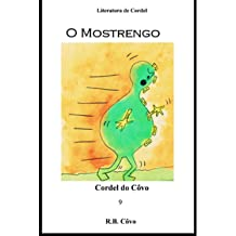 O Mostrengo (Cordeis do Côvo Livro 9) (Portuguese Edition) Nov 23, 2014