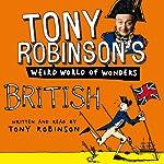 Tony Robinson's Weird World of Wonders! British | Tony Robinson