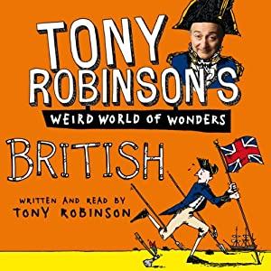 Tony Robinson's Weird World of Wonders! British Audiobook